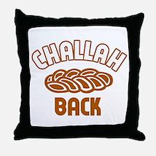 Challah back! Throw Pillow