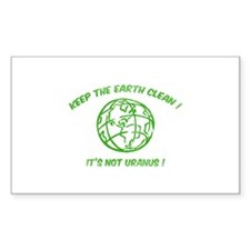 Keep the earth clean ! Decal
