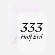 333 Half Evil Greeting Card