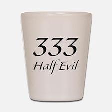 333 Half Evil Shot Glass