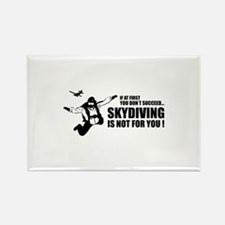 Skydiving is not for you ! Rectangle Magnet