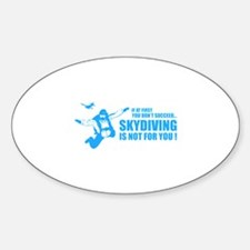 Skydiving is not for you ! Decal