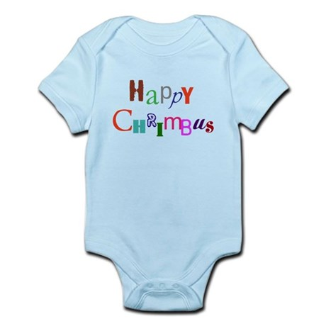 Happy Chrimbus Infant Bodysuit