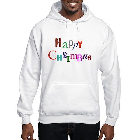 Happy Chrimbus Hooded Sweatshirt