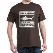 Shark Does Not Play Nicely T-Shirt