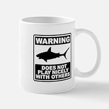 Shark Does Not Play Nicely Mug