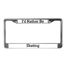 Rather Be Skating License Plate Frame