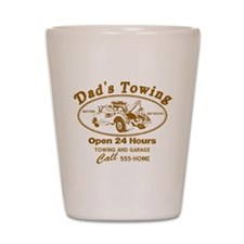 Dad's Towing Shot Glass
