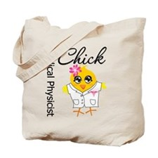 Medical Physicist Chick Tote Bag