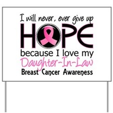 Hope For My 2 Breast Cancer Yard Sign