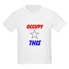 Occupy This! T-Shirt