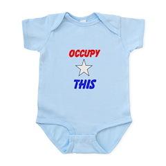 Occupy This! Infant Bodysuit