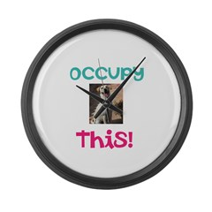 Occupy This Dog! Large Wall Clock