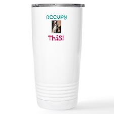 Occupy This Dog! Travel Mug