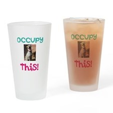 Occupy This Dog! Drinking Glass