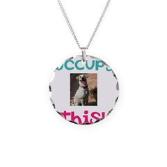 Occupy This Dog! Necklace