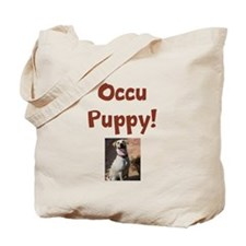 Occu Puppy! Tote Bag