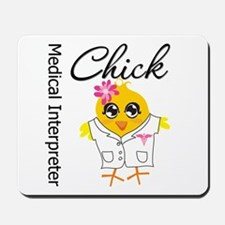 Medical Interpreter Chick Mousepad