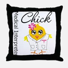 Medical Interpreter Chick Throw Pillow
