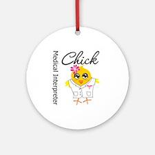 Medical Interpreter Chick Ornament (Round)