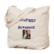 OccuPuppy Movement! Tote Bag