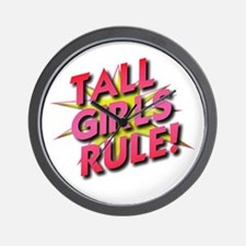 Tall Girls Rule! Wall Clock