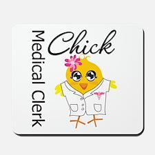 Medical Clerk Chick Mousepad