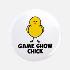 """Game Show Chick 3.5"""" Button"""