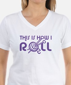 This Is How I Roll Knitting Shirt