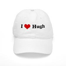 I Love Hugh Baseball Cap