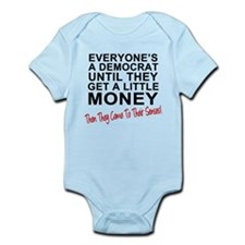 Everyone's a Democrat Until Infant Bodysuit