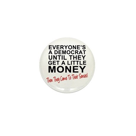 Everyone's a Democrat Until Mini Button (100 pack)
