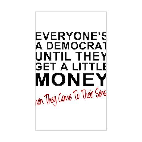 Everyone's a Democrat Until Sticker (Rectangle)