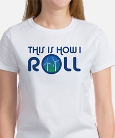This Is How I Roll Turbines Tee
