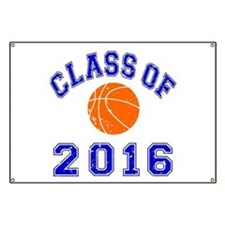 Class Of 2016 Basketball Banner