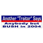 Traitors Against Bush Bumper Sticker
