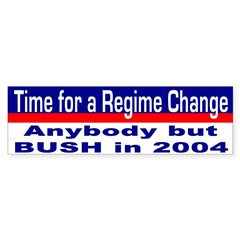 Time for Regime Change Bumper Bumper Sticker