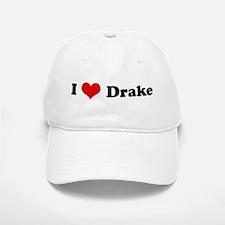 I Love Drake Baseball Baseball Cap