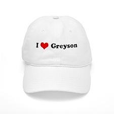 I Love Greyson Baseball Cap