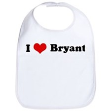 I Love Bryant Bib