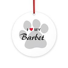 I Love My Barbet Ornament (Round)