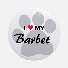 I Love My Barbet Ornament (Round)