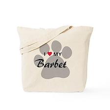 I Love My Barbet Tote Bag