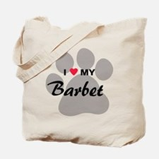 I Love My Barbet Tote Bag