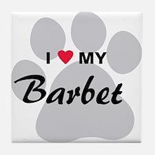 I Love My Barbet Tile Coaster