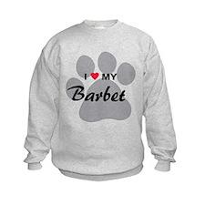 I Love My Barbet Sweatshirt