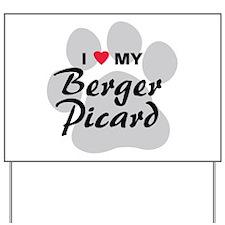I Love My Berger Picard Yard Sign