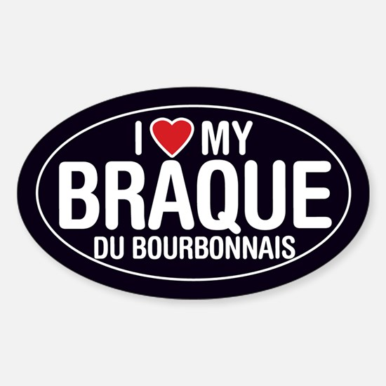 I Love My Braque du Bourbonnais Oval Sticker/Decal