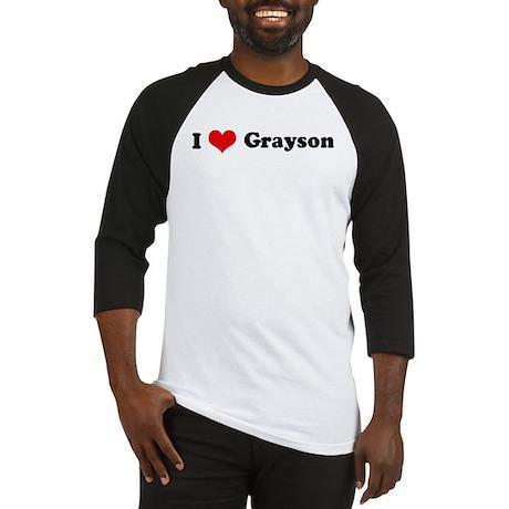 I Love Grayson Baseball Jersey