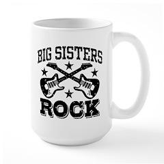 Big Sisters Rock Large Mug
